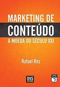 Capa do livro Marketing de Conteúdo: A Moeda do Século XXI. Ela é na cor laranja com letras na cor em negrito