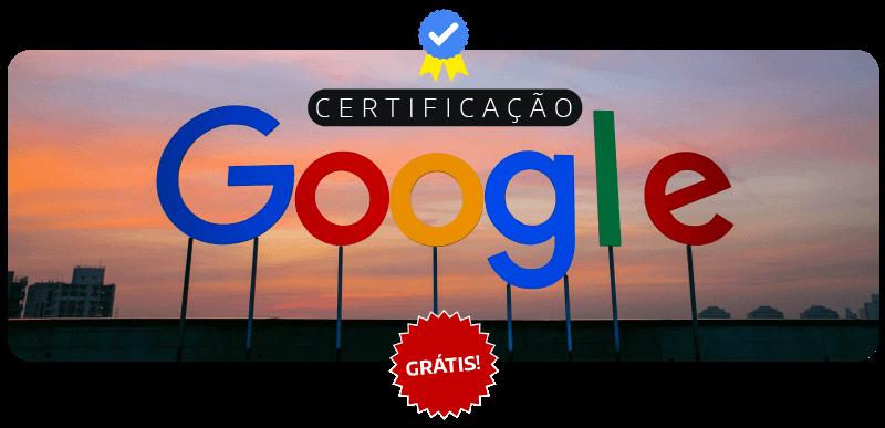 banner com o texto: Certificação Google Grátis