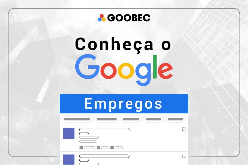 Banner para divulgar o Google Empregos. No banner está inscrito: Conheça o Google Empregos