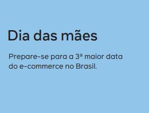 banner do dia das Mães. Prepare-se para a 3ª maior data do e-commerce no Brasil.