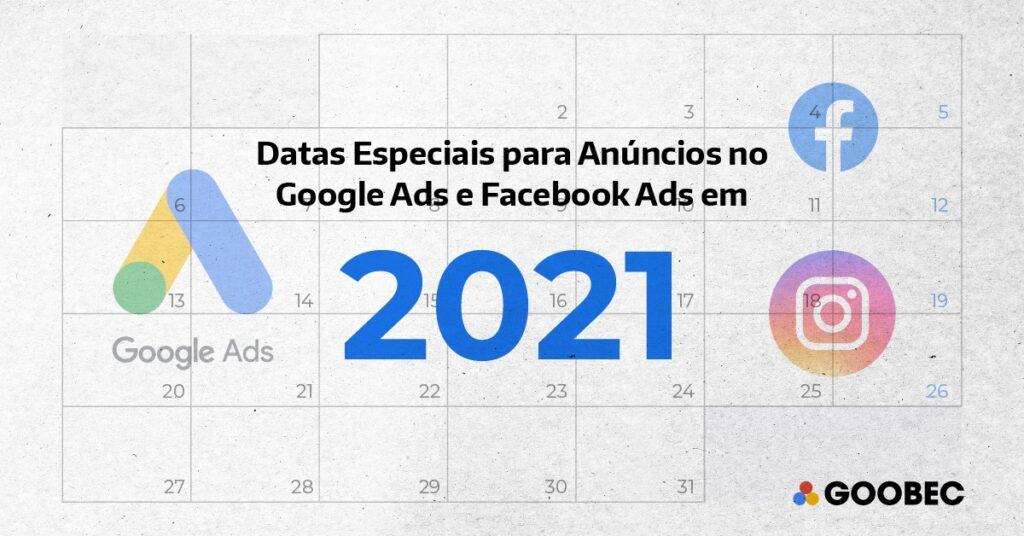 Datas especiais para anúncios no Google ADS e FaceAds